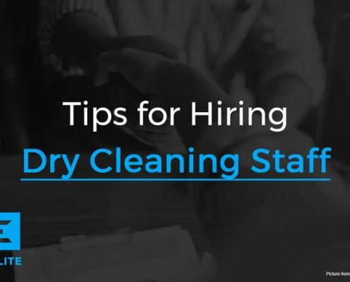 Tips for Hiring Dry Cleaning Staff